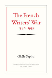 The French Writers' War, 1940–1953
